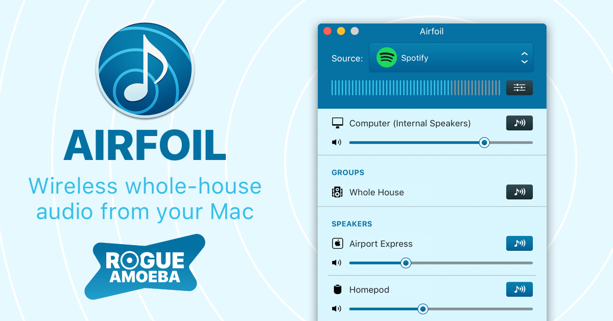 Rogue Amoeba | Airfoil: Wireless audio around your house