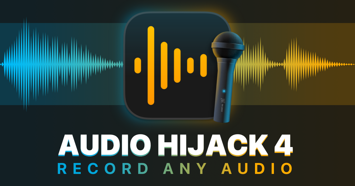 Rogue Amoeba | Audio Hijack: Record Any Audio on MacOS